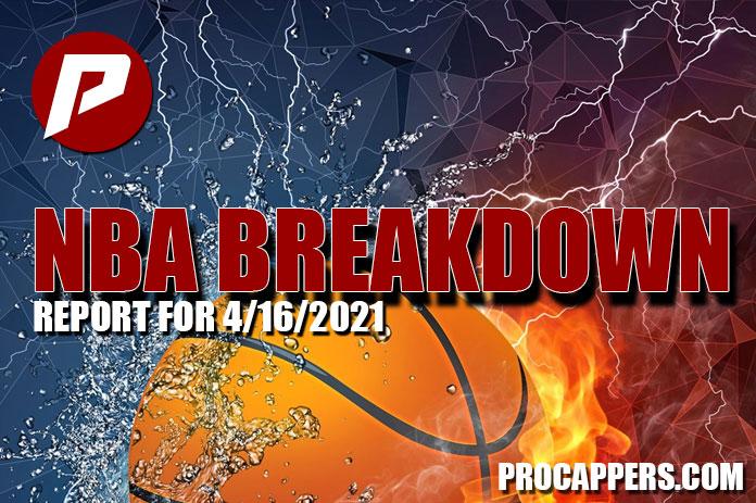 NBA BREAKDOWN FOR APRIL 16, 2021